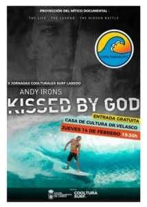 "II JORNADAS ""COOLTURA SURF"": PROYECCIÓN DOCUMENTAL. ANDY IRONS ""KISSED BY GOD"" @ Casa de Cultura Dr. Velasco"